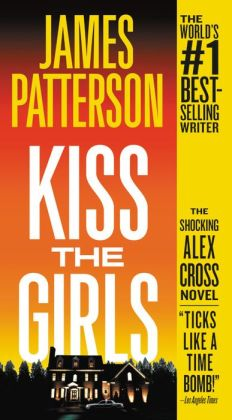 Kiss the Girls : Library Edition