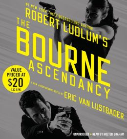 Robert Ludlum's The Bourne Ascendancy (Bourne Series #12)