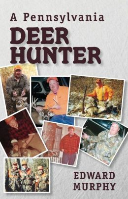 A Pennsylvania Deer Hunter