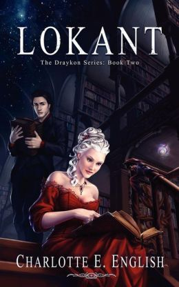 Lokant: Book Two of the Draykon Series