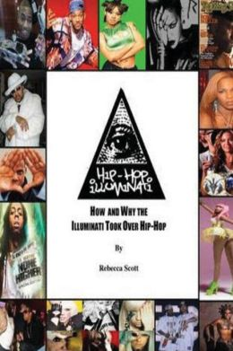 hip hop and the illuminati I detest hip hop too, but this is a global agenda and confirms the experience of someone i knew who used to work for the police, they eventually left the force because they could not understand why public order offences were going through the roof, something as innocuous as being a bit tiddly on new years eve, can now be considered a public.