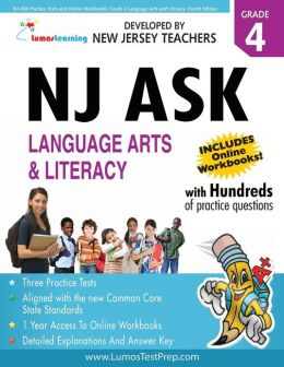 NJ Ask Practice Tests and Online Workbooks: Grade 4 Language Arts and Literacy, Fourth Edition: 2013 Common Core State Standards Aligned