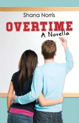 Overtime: A Novella