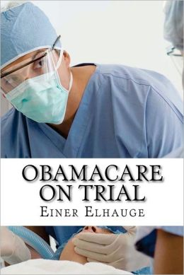 Obamacare on Trial