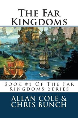 The Far Kingdoms: Book #1 of the Far Kingdoms Series