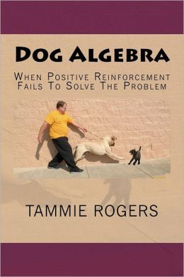 Dog Algebra: When Positive Reinforcement Fails to Solve the Problem