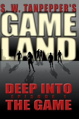 Deep into the Game: S. W. Tanpepper's GAMELAND (Episode 1)