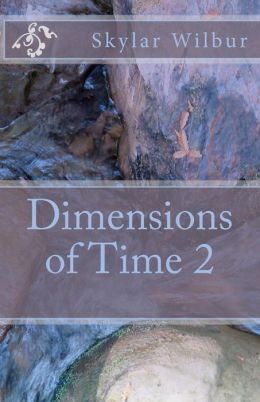Dimensions of Time 2