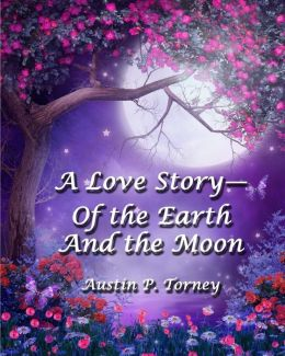 A Love Story?of the Earth and the Moon