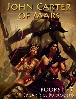 John Carter of Mars Series [Books 1-7] (Mockingbird Classics)