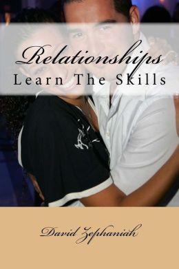 Relationships: Learn the Skills