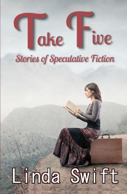 Take Five: Stories of Speculative Fiction