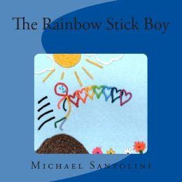 The Rainbow Stick Boy