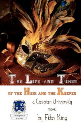 The Life and Times of the Heir and the Keeper