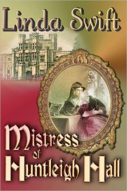 Mistress of Huntleigh Hall