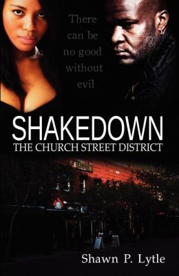 Shakedown: The Church Street District