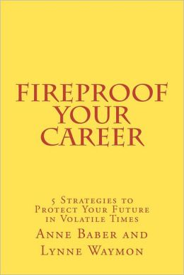Fireproof Your Career: 5 Strategies to Protect Your Future in Volatile Times