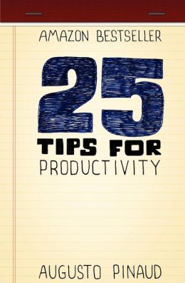 25 Tips for Productivity