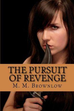 The Pursuit of Revenge: Pursuing Victory - Book 2