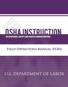 OSHA Instruction: Field Operations Manual (FOM)