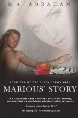 Marious' Story: Book Two of the Elven Chronicles