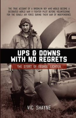 Ups and Downs with No Regrets: The Story of George Lichter