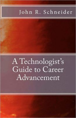 A Technologists Guide to Career Advancement