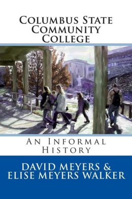 Columbus State Community College: An Informal History