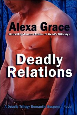Deadly Relations: Book Three of the Deadly Trilogy