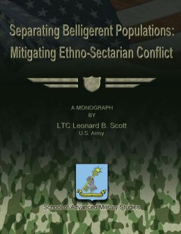 Separating Belligerent Populations: Mitigating Ethno-Sectarian Conflict