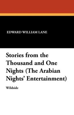 Stories from the Thousand and One Nights (the Arabian Nights' Entertainment)