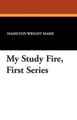 My Study Fire, First Series