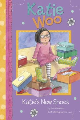 Katie's New Shoes (Katie Woo Series)