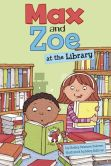 Book Cover Image. Title: Max and Zoe at the Library, Author: Shelley Swanson Sateren