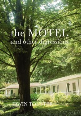 The Motel and Other Digressions