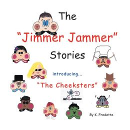 The Jimmer Jammer Stories: Introducing