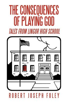 The Consequences of Playing God: Tales from Lingor High School