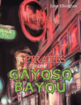The Pirates of the Gayoso Bayou