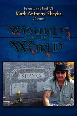 Wounds of the World: Poetic tales of life's reality