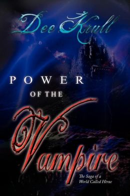 Power of the Vampire: The Saga of a World Called Htrae
