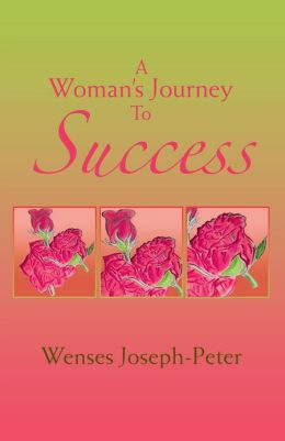 A Woman's Journey To Success