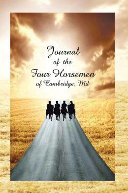 Journal of the Four Horsemen of Cambridge, MD