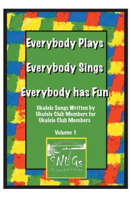 Everybody Plays, Everybody Sings, Everybody Has Fun