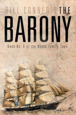 The Barony: Book No. 6 of the Wolde Family Saga