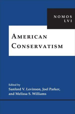 American Conservativism: NOMOS LVI