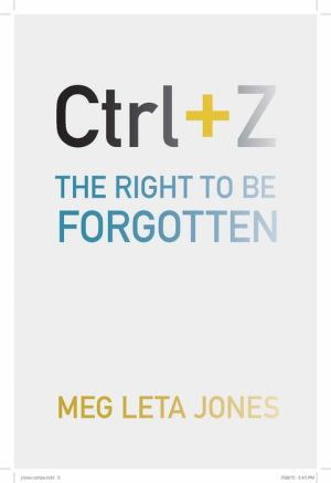 Ctrl + Z: The Right to Be Forgotten