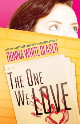 The One We Love: A Letty Whittaker 12 Step Mystery