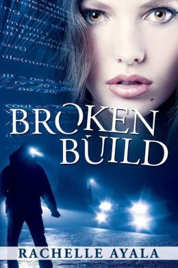 Broken Build: Silicon Valley Romantic Suspense