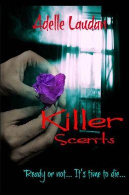 Killer Scents