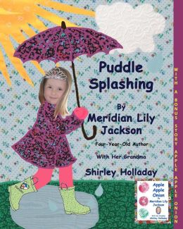 Puddle Splashing: With a bonus story: Apple Apple Onion